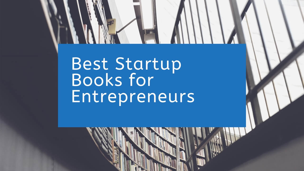 Best Startup Books for Entrepreneurs