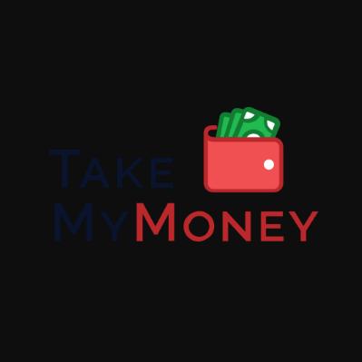 TakeMyMoney
