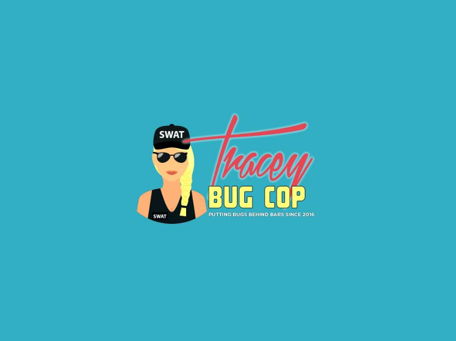 Tracey Bug Cop